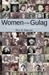 Women of the Gulag 53 min (Director's cut) - DVD + Password Protected Streaming Rights 1 year (College and University) + book Women of the Gulag  - WOG_008