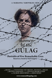 Women of the Gulag 53 min (Directors cut) - DVD + Password Protected Streaming Rights 1 year (College and University)